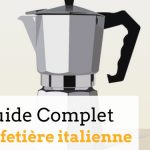 Guide d'achat cafetiere induction italienne