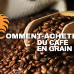 Guide d'achat grains de café